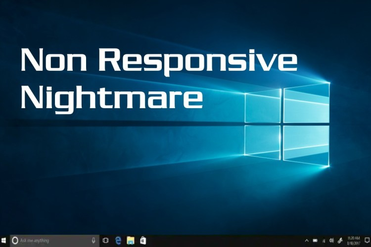 Windows 10 nonresponsive