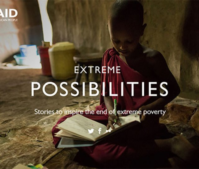 Extreme Possibilities Stories To Inspire The End Of Extreme Poverty Photo Of A Young
