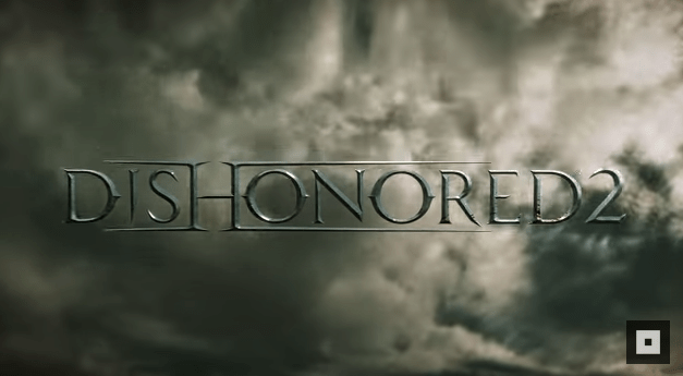 E3 2015 – Dishonored 2 OFFICIALLY revealed with trailer