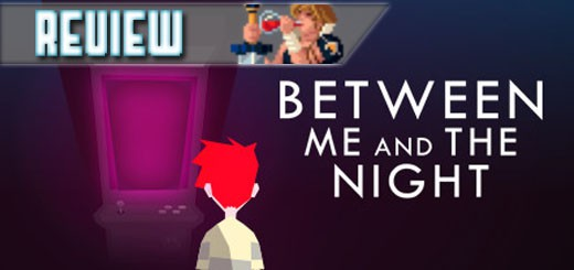 REVIEW – Between Me And The Night