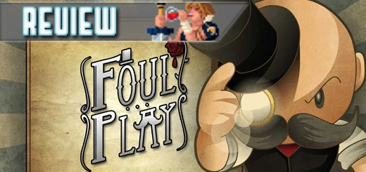 REVIEW – Foul Play