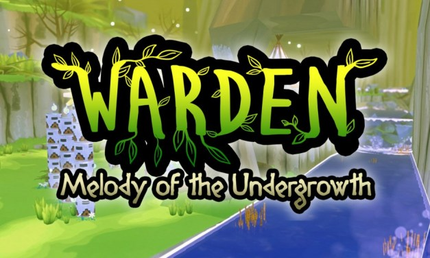 Warden: Melody of the Undergrowth   INTERVIEW