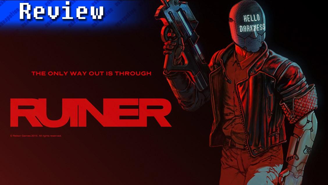 RUINER | REVIEW