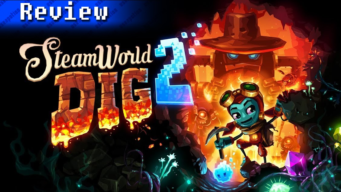 SteamWorld Dig 2 | REVIEW