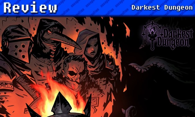 Darkest Dungeon | REVIEW