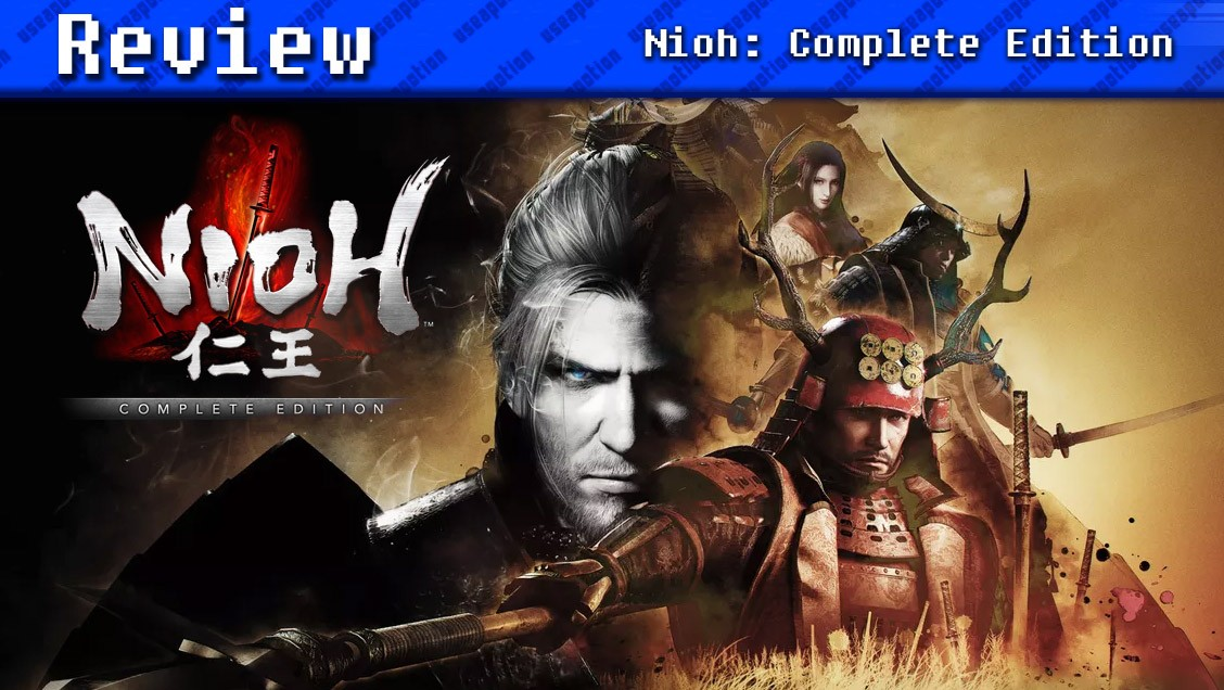 Nioh: Complete Edition   REVIEW