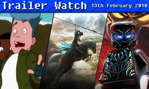 Trailer Watch | 13th February 2018