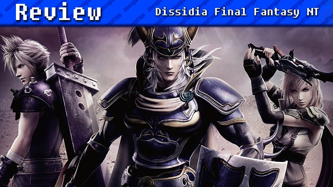 Dissidia Final Fantasy NT | REVIEW