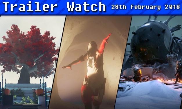 Trailer Watch | 28th February 2018