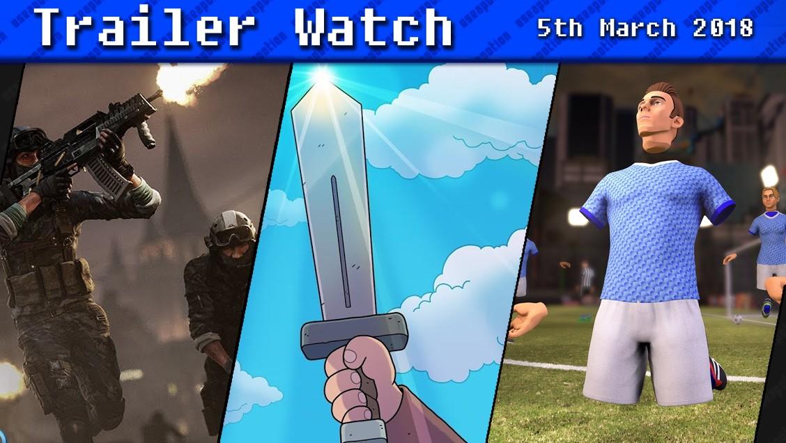 Trailer Watch | 5th March 2018