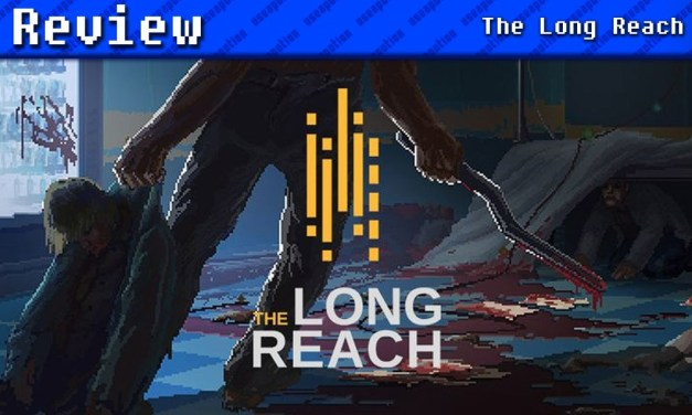 The Long Reach | REVIEW