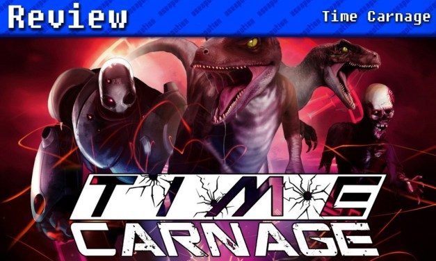 Time Carnage   REVIEW