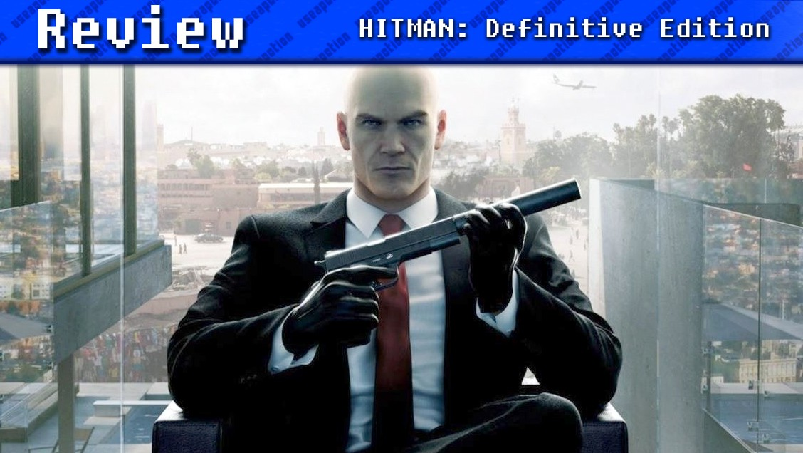 HITMAN: Definitive Edition | REVIEW