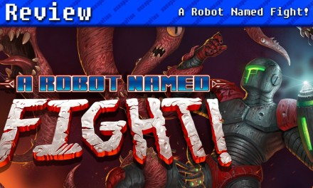 A Robot Named Fight! | REVIEW