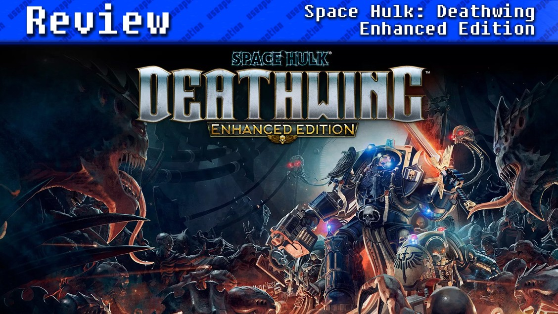 Space Hulk: Deathwing - Enhanced Edition | REVIEW - Use a Potion!