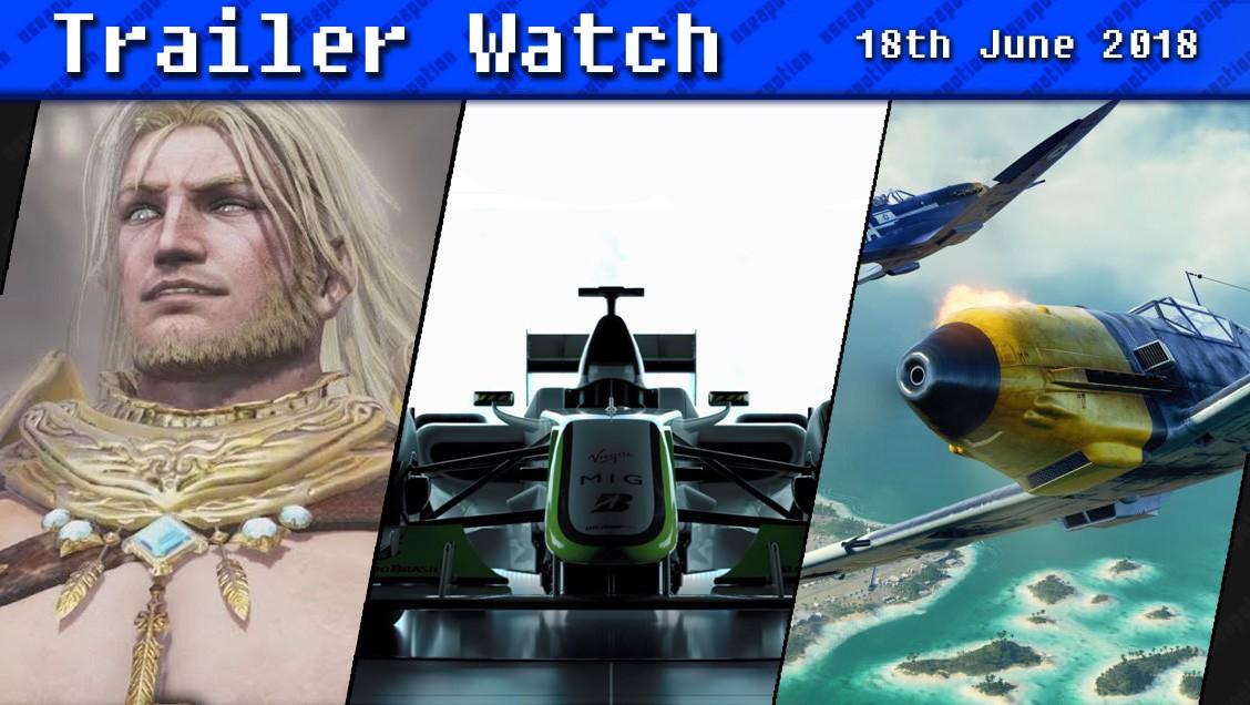 Trailer Watch | 18th June 2018