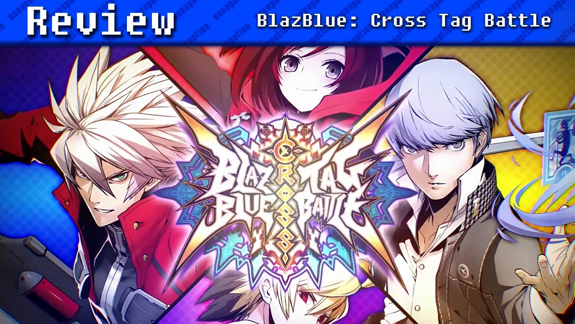 BlazBlue: Cross Tag Battle | REVIEW