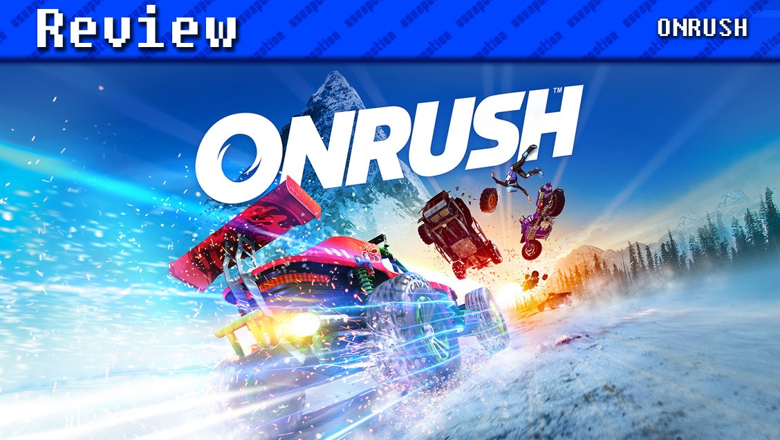 ONRUSH | REVIEW