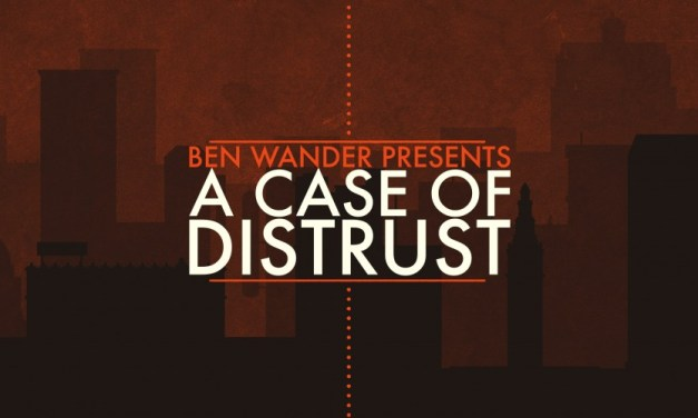 A Case of Distrust | REVIEW