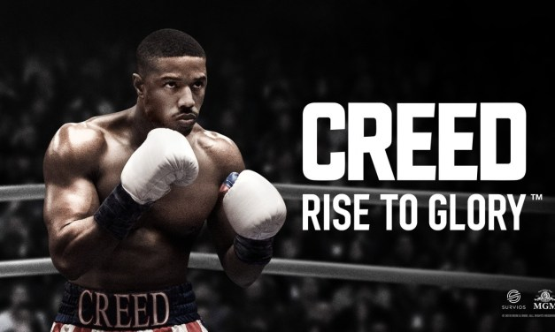 Creed: Rise to Glory | REVIEW