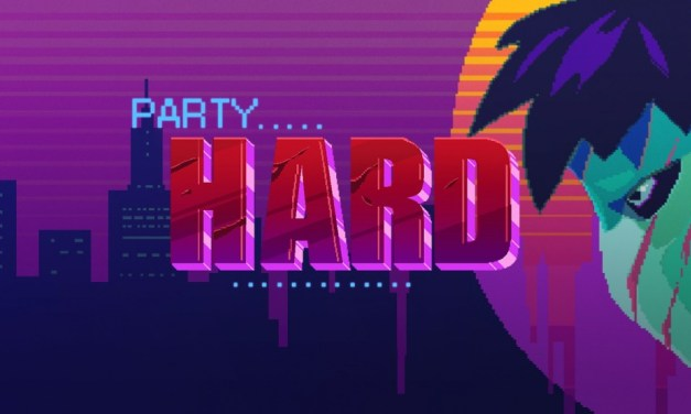 Party Hard | REVIEW