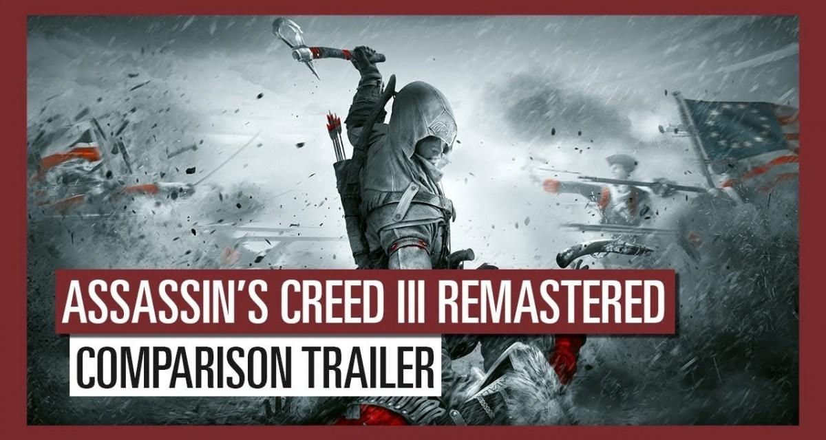 Assassin's Creed III Remastered – 'Comparison Trailer'   TRAILER