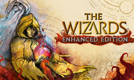 The Wizards: Enhanced Edition | REVIEW