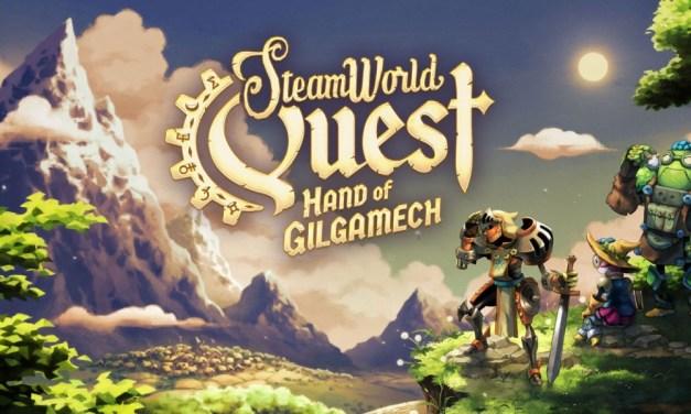 SteamWorld Quest: Hand of Gilgamech | REVIEW
