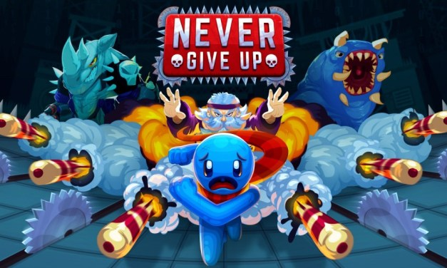Never Give Up | REVIEW