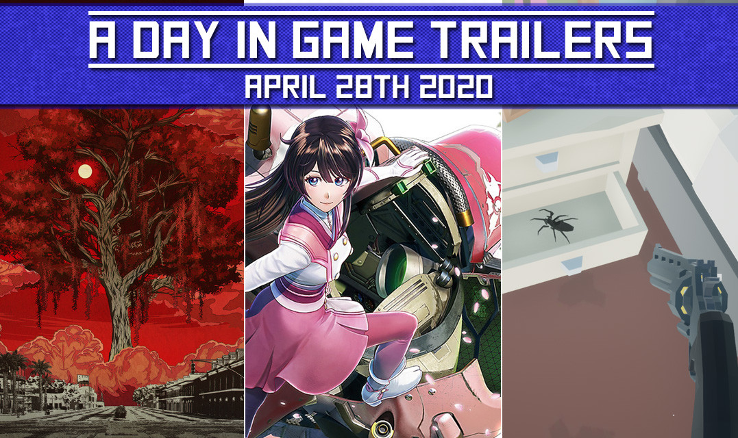 A DAY IN GAME TRAILERS: April 28th 2020