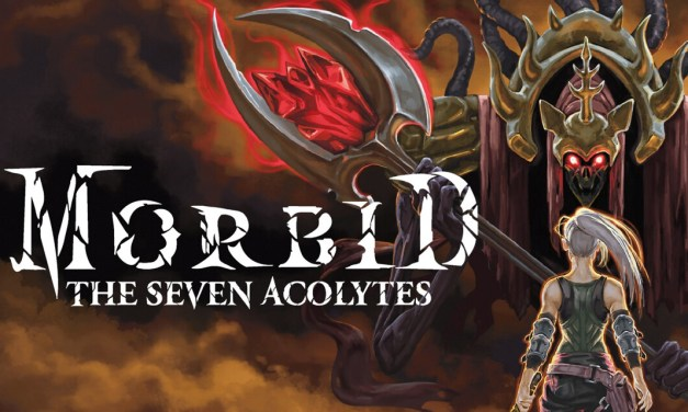 Morbid: The Seven Acolytes | REVIEW