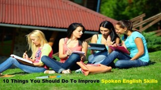 10 Things You Should Do To Improve Spoken English Skills