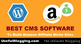Best CMS Software To Build Amazon Affiliate Niche Sites 2017