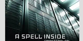 A Spell Inside - Masterplan