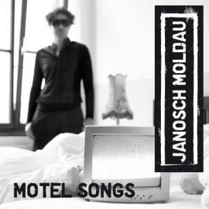 Janosch Moldau - Motel Songs