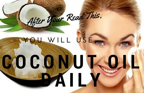 After Your Read This, You Will Use Coconut Oil Daily