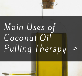 Coconut Oil Pulling Therapy