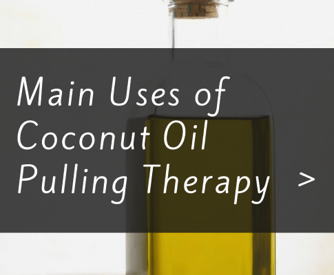 Main Uses of Coconut Oil Pulling Therapy