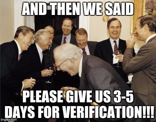 Verification may take a few days