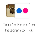 Transfer Photos from Instagram to Flickr