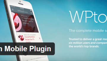 5 WordPress Plugins to Optimize blog for Mobile Devices