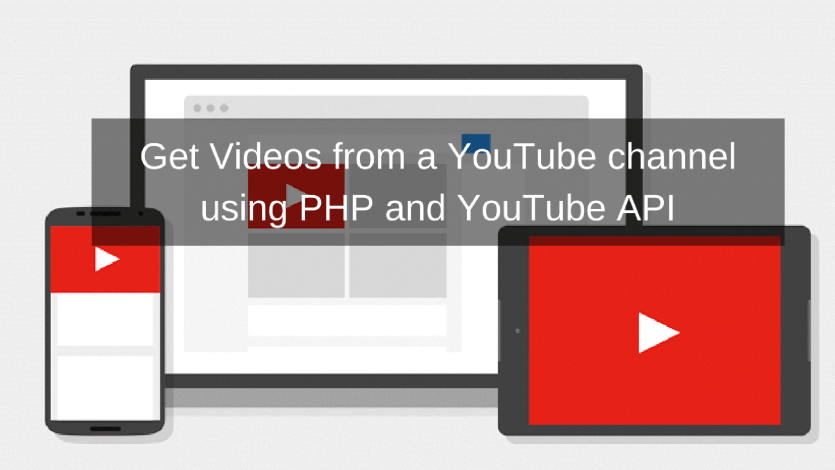 Get Videos from a YouTube channel using PHP and YouTube API