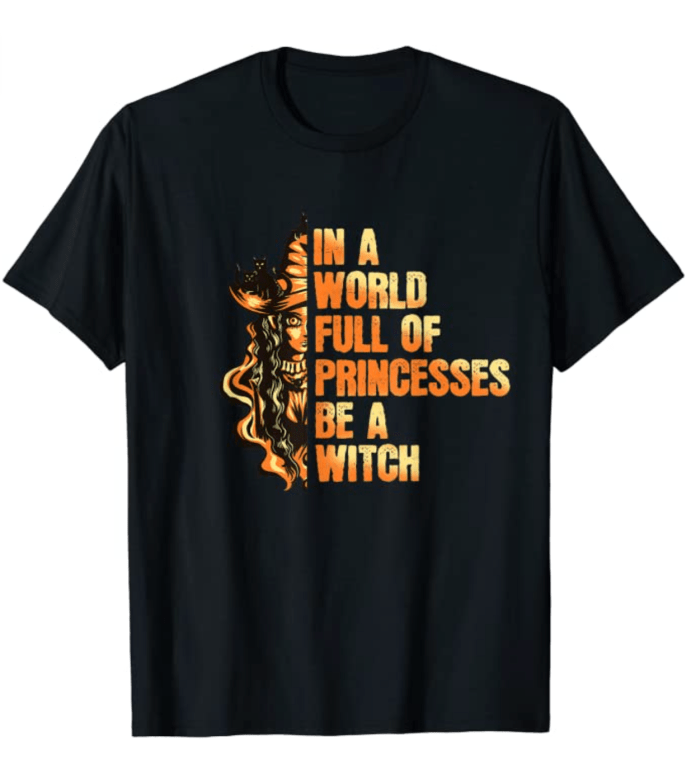 Be A Witch Halloween T-Shirt