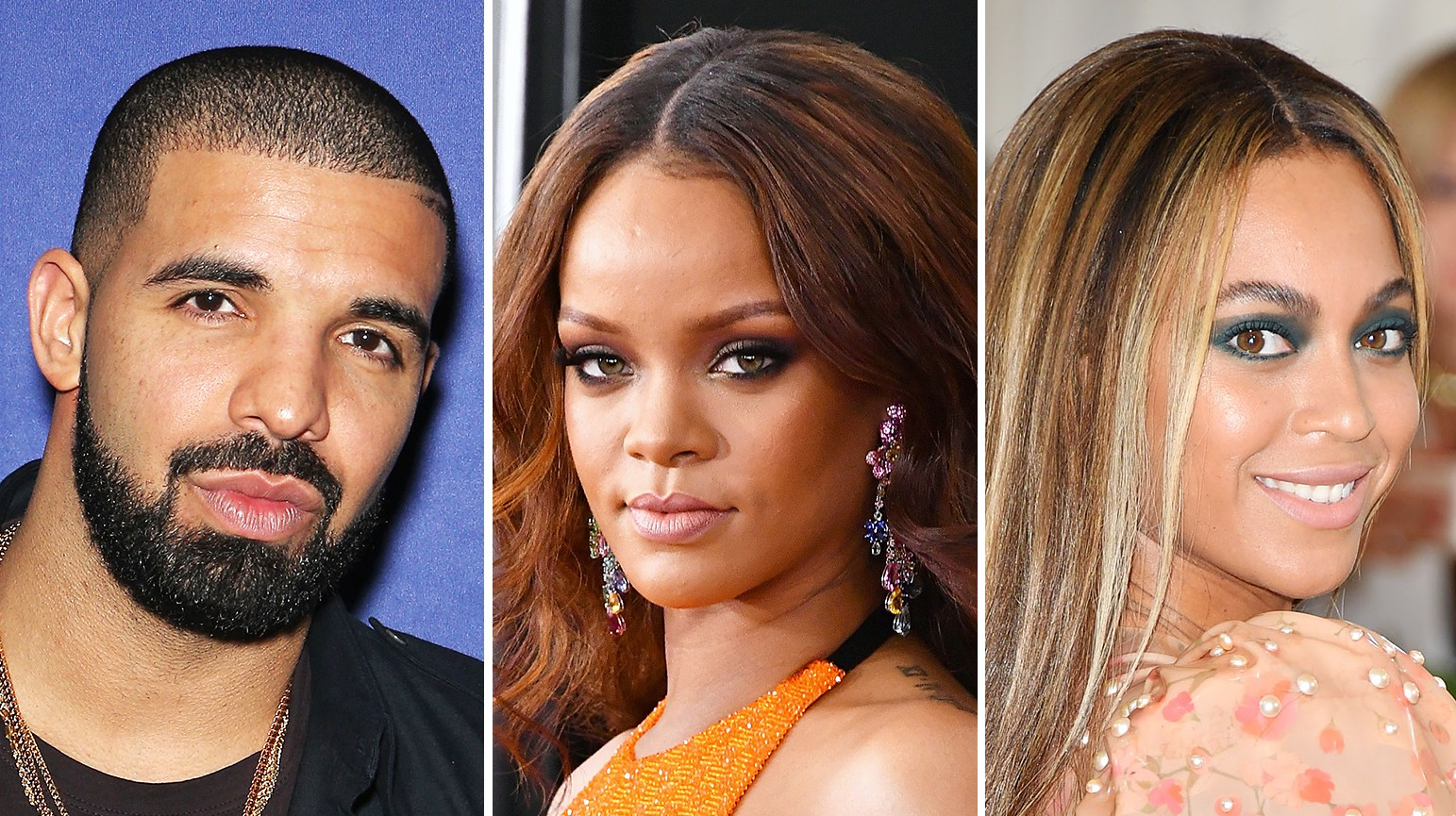 Drake Rihanna Beyonce