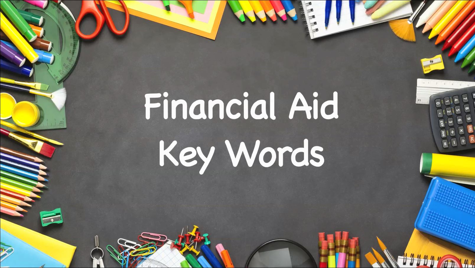 Key Words Used In Financial Aid Award Letters Paying For