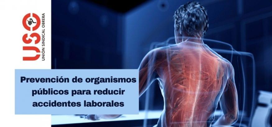 Prevención pública para reducir accidentes laborales