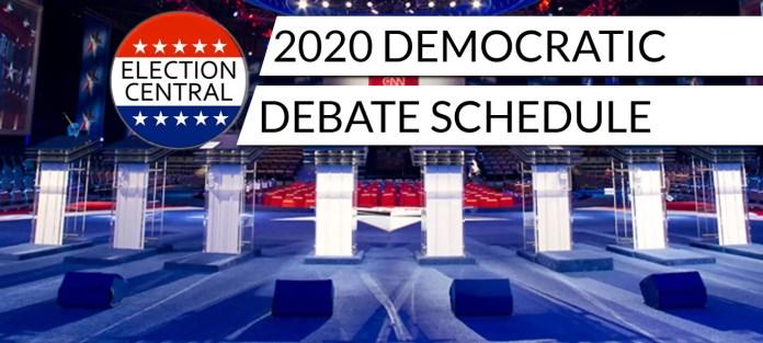 2020 Democratic Debate Schedule