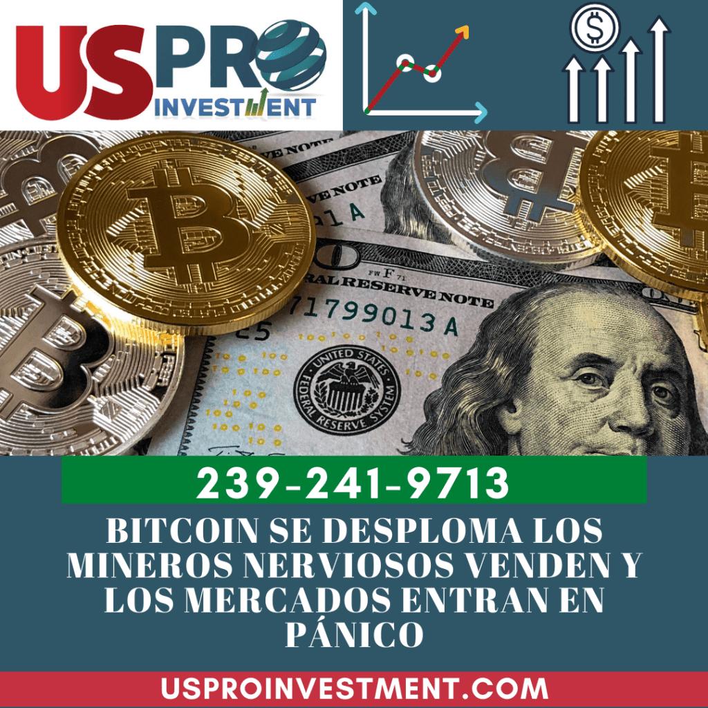 Bitcoin se desploma los mineros nerviosos venden y los mercados entran en pánico