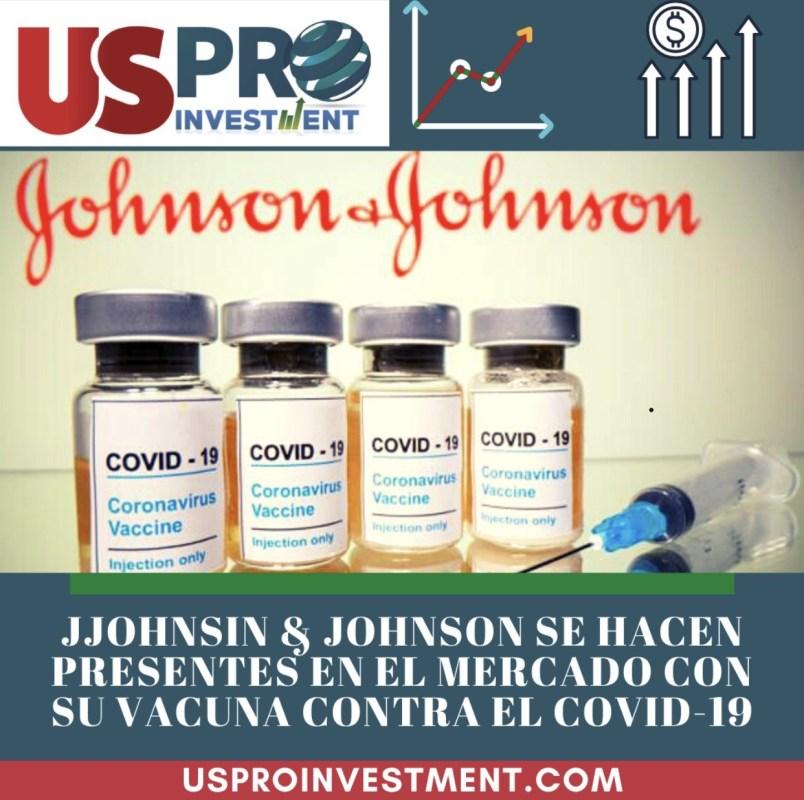 J&J: Se hace presente en el Mercado con su Vacuna Contra el Covid-19