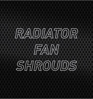 Fan Shrouds